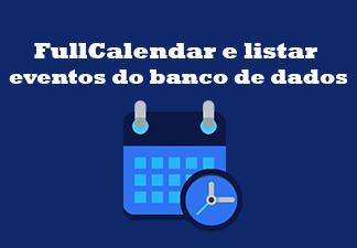 FullCalendar e listar eventos do banco de dados
