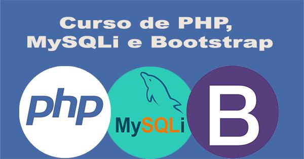 Curso de PHP, MySQLi e Bootstrap