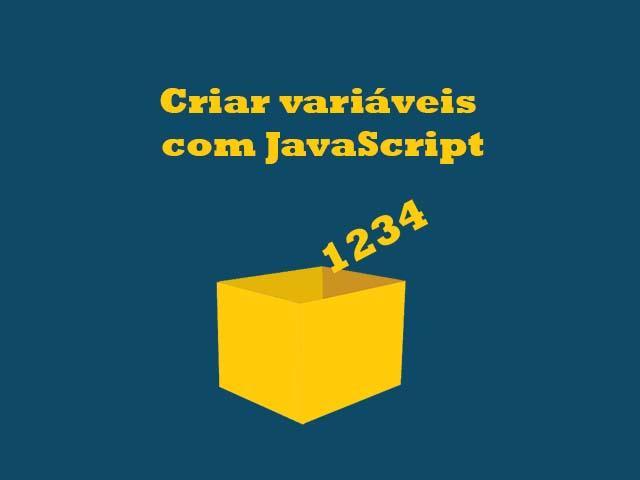 Como criar variáveis com JavaScript?