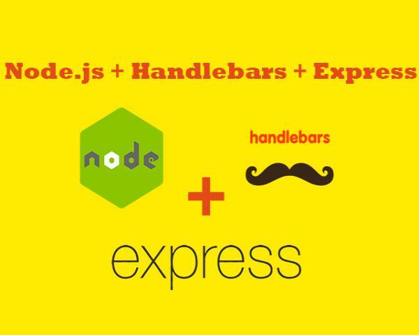 Como instalar o Handlebars no Node e criar o layout padrão para o projeto