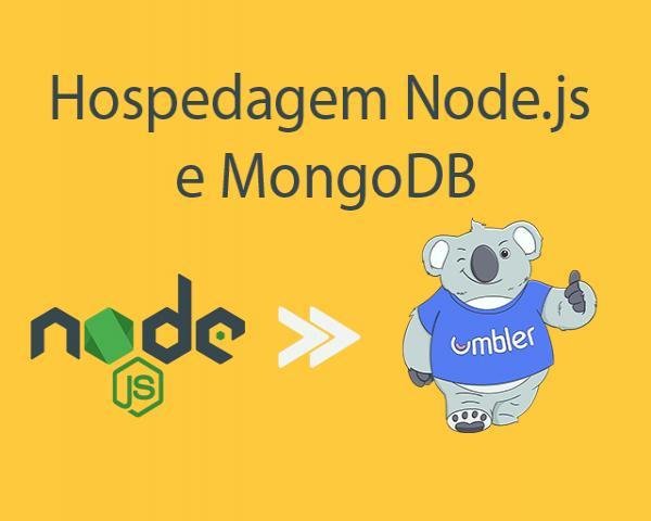 Como hospedar Node.js e MongoDB na Umbler