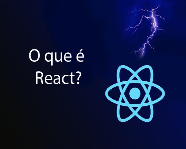 O que é React? Como instalar e usar o React?