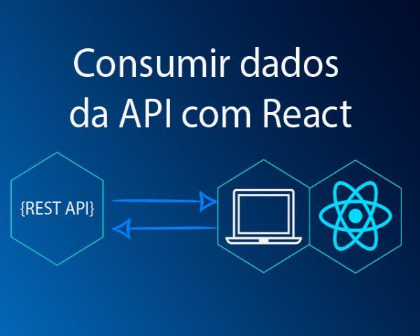 Como consumir dados da API com React