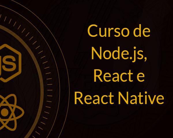 Curso de Node.js, React e React Native